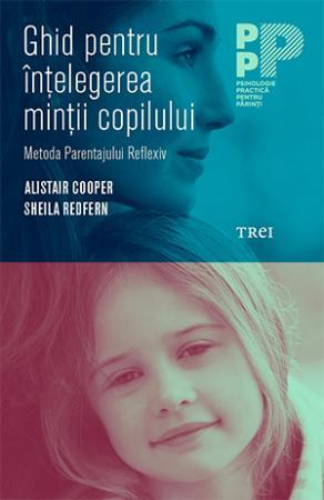 ghid pentru intelegerea mintii copilului carte